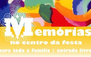 7.ª edição das Memórias no Centro da Festa