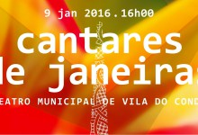 Cantares de Janeiras no Teatro Municipal de Vila do Conde