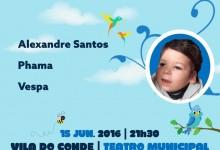"""""""Juntos pelo Samuel"""" no Teatro Municipal de Vila do Conde"""