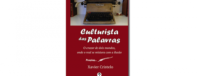 """Xavier Cristelo apresenta """"Culturista das Palavras"""" em Vila do Conde"""